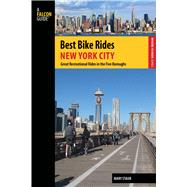 Best Bike Rides New York City Great Recreational Rides in the Five Boroughs by Staub, Mary, 9780762784455