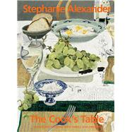 The Cook's Table by Alexander, Stephanie; Chew, Mark, 9781921384455