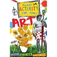 Art Pocket Activity Fun and Games: Games and Puzzles, Fold-out Scenes, Patterned Paper, Stickers! by Thomson, Ruth, 9781438004457