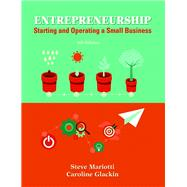 Entrepreneurship Starting and Operating A Small Business by Mariotti, Steve; Glackin, Caroline, 9780133934458