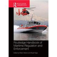 Routledge Handbook of Maritime Regulation and Enforcement by Warner; Robin, 9780415704458