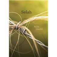 Selah by Gould, Nora, 9781771314459