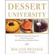 Dessert University by Mesnier, Roland, 9781501164460