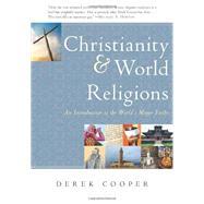 Christianity & World Religions by Cooper, Derek, 9781596384460