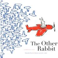 The Other Rabbit by Rinck, Maranke; Van Der Linden, Martijn; Watkinson, Laura, 9781935954460
