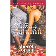 Falling for Autumn by Green, Sherelle, 9780373864461