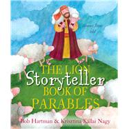 The Lion Storyteller Book of Parables by Hartman, Bob (RTL); Nagy, Krisztina Kallai, 9780745964461