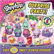 Shopkins Surprise Party! by Sizzle Press, 9781499804461