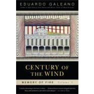Century of the Wind Vol. 3 by Galeano, Eduardo, 9781568584461