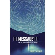 The Message 100 Devotional Bible: The Story of God in Sequence by Peterson, Eugene H., 9781631464461