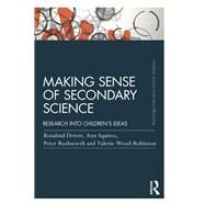Making Sense of Secondary Science: Research into children's ideas by WOOD-ROBINSON; VALERIE, 9781138814462
