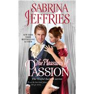 The Pleasures of Passion by Jeffries, Sabrina, 9781501144462