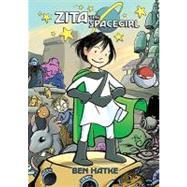 Zita the Spacegirl by Hatke, Ben; Hatke, Ben, 9781596434462