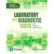 Laboratory and Diagnostic Tests by Kee, Joyce L., 9780134704463