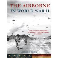 The Airborne in World War II by Haskew, Michael E., 9781250124463
