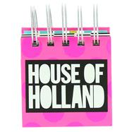 House of Holland Sticky Notes by Unknown, 9781454924463