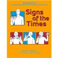 Signs of the Times by Shroyer, Edgar H.; Shroyer, Susan P., 9781563684463