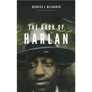 The Book of Harlan by McFadden, Bernice L., 9781617754463