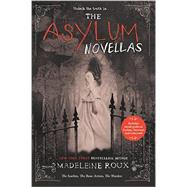 The Asylum Novellas by Roux, Madeleine, 9780062424464