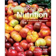 Loose Leaf for Contemporary Nutrition: A Functional Approach by Wardlaw, Gordon; Smith, Anne, 9780078124464