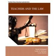Teachers and the Law, 9/e by SCHIMMEL & STELLMAN, 9780133564464