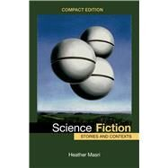 Science Fiction, Compact Edition Stories and Contexts by Masri, Heather, 9781457674464