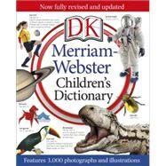 Merriam-webster Children's Dictionary by DK Publishing, 9781465424464