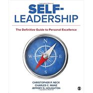 Self-leadership by Neck, Christopher P.; Manz, Charles C.; Houghton, Jeffery D., 9781506314464