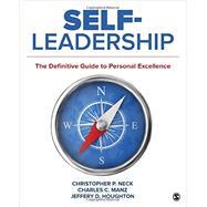 Self-leadership by Neck, Christopher P.; Manz, Charles C.; Houghton, Jeffery D., 9781506314464