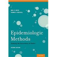 Epidemiologic Methods Studying the Occurrence of Illness by Weiss, Noel S.; Koepsell, Thomas D., 9780195314465
