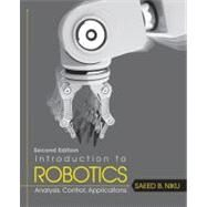 Introduction to Robotics : Analysis, Control and Applications by Saeed B.  Niku, 9780470604465