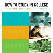How To Study In College by Pauk, Walter; Owens, Ross J.Q., 9781439084465