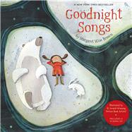 Goodnight Songs Illustrated by Twelve Award-Winning Picture Book Artists by Brown, Margaret Wise, 9781454904465
