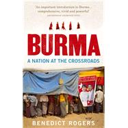 Burma by Rogers, Benedict, 9781846044465