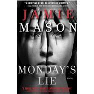 Monday's Lie by Mason, Jamie, 9781476774466