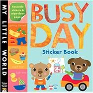 Busy Day Sticker Book by Little Tiger Press; Galloway, Fhiona, 9781589254466