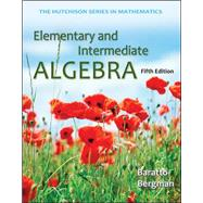 Elementary and Intermediate Algebra by Baratto, Stefan; Bergman, Barry; Hutchison, Donald, 9780073384467