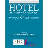 Hotel Sustainable Development Principles and Best Practices with Answer Sheets (EI)