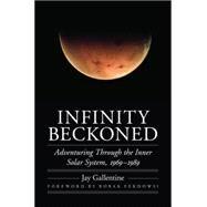 Infinity Beckoned by Gallentine, Jay; Ferdowsi, Bobak, 9780803234468