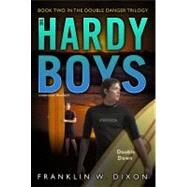 Double Down Book Two in the Double Danger Trilogy by Dixon, Franklin W., 9781416974468