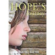 Hope's Journey by Baxter, Jean Rae, 9781553804468