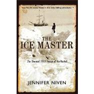 The Ice Master by Niven, Jennifer, 9780786884469