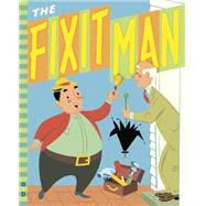 The Fixit Man by Wilde, Irma; Wilde, George, 9780448484471