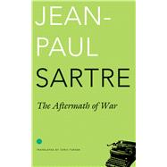 The Aftermath of War by Sartre, Jean-Paul; Turner, Chris, 9780857424471