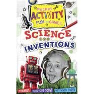Science and Inventions Pocket Activity Fun and Games: Games and Puzzles, Fold-out Scenes, Patterned Paper, Stickers! by Thomson, Ruth, 9781438004471