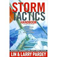 Storm Tactics Handbooks: Modern Methods of Heaving-to for Survival in Extreme Conditions by Pardey, Lin, 9781929214471