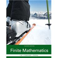 Finite Mathematics by Lial, Margaret; Greenwell, Raymond N.; Ritchey, Nathan P., 9780133864472