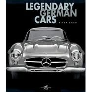 Legendary German Cars by RUCH, PETER, 9788854404472