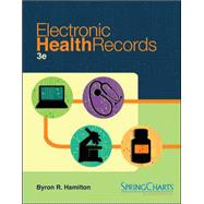 Electronic Health Records with Connect Plus by Hamilton, Byron, 9780077974473