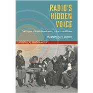 Radio's Hidden Voice by Slotten, Hugh Richard, 9780252034473